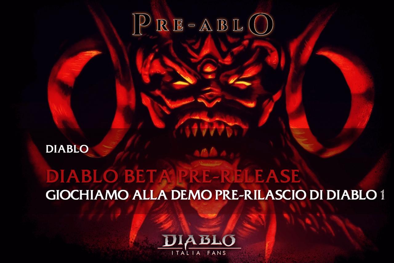Giochiamo alla Demo Pre-Rilascio di Diablo 1