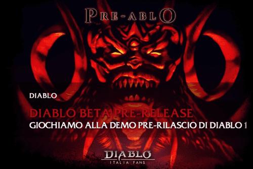 Giochiamo alla Demo Pre-Rilascio di Diablo 1 [guida]
