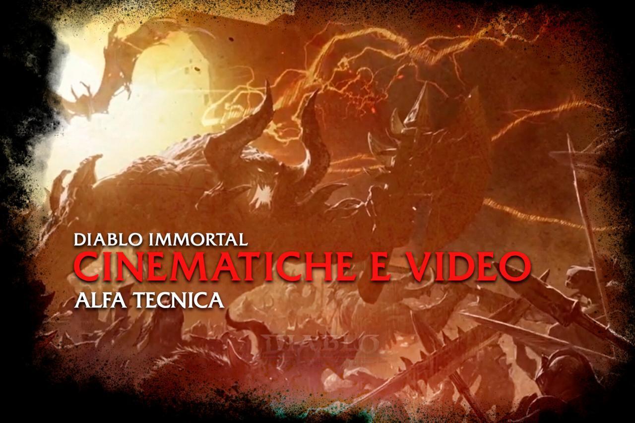 Diablo Immortal Cinematiche e video alfa tecnica