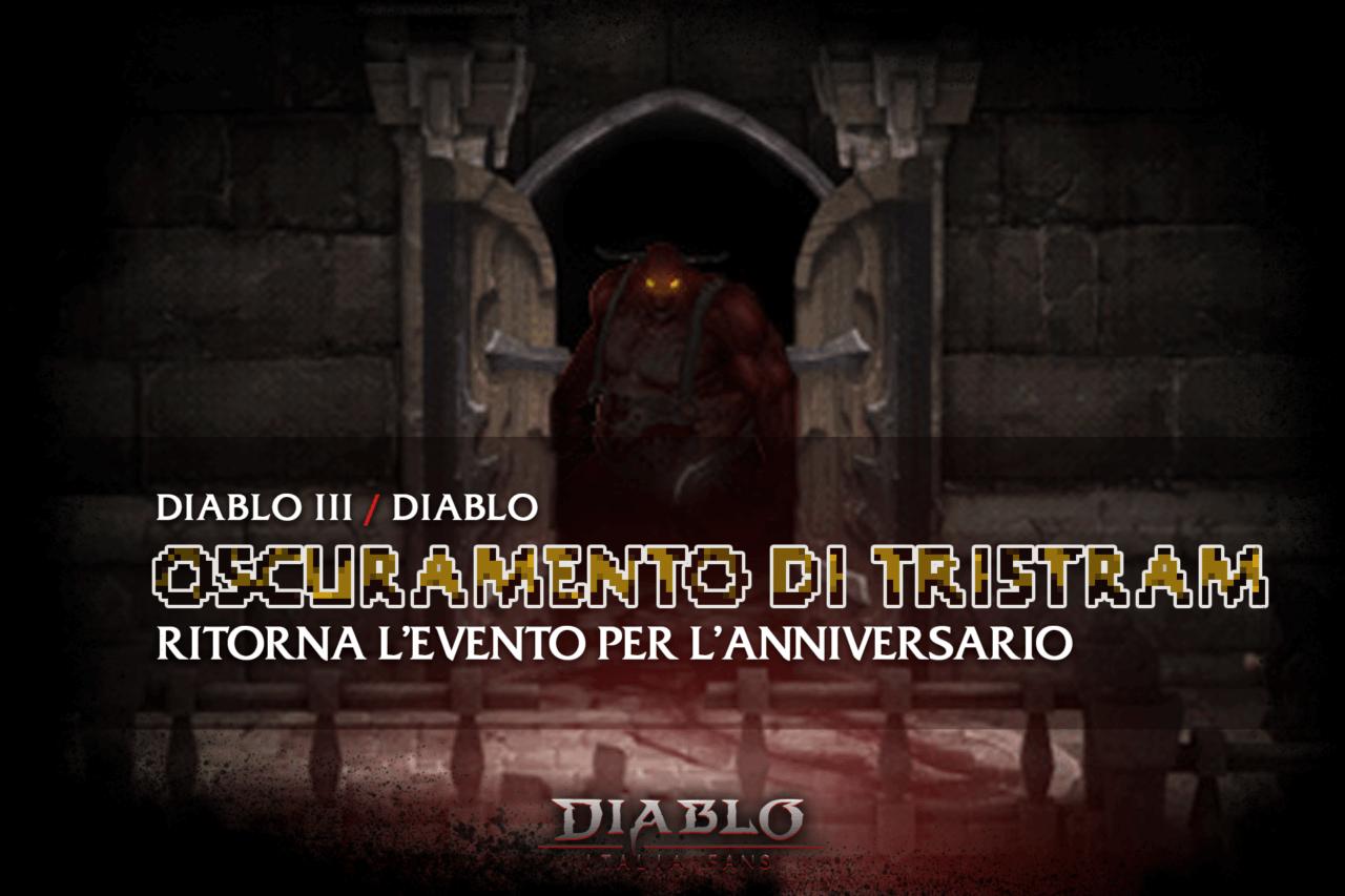 Diablo Italia Fans - Oscuramento di Tristram 2021