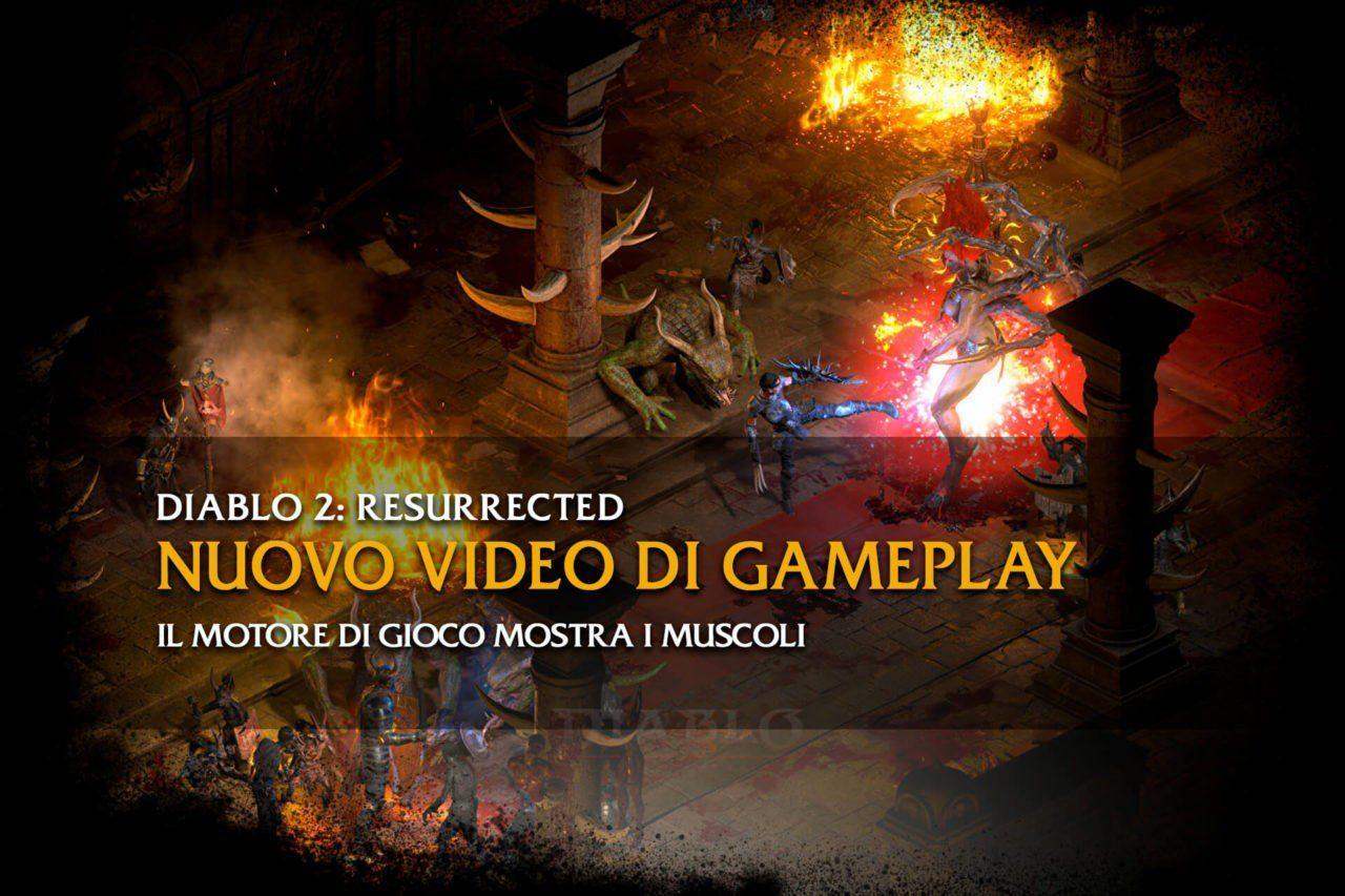 Diablo 2: Resurrected nuovo video di gameplay