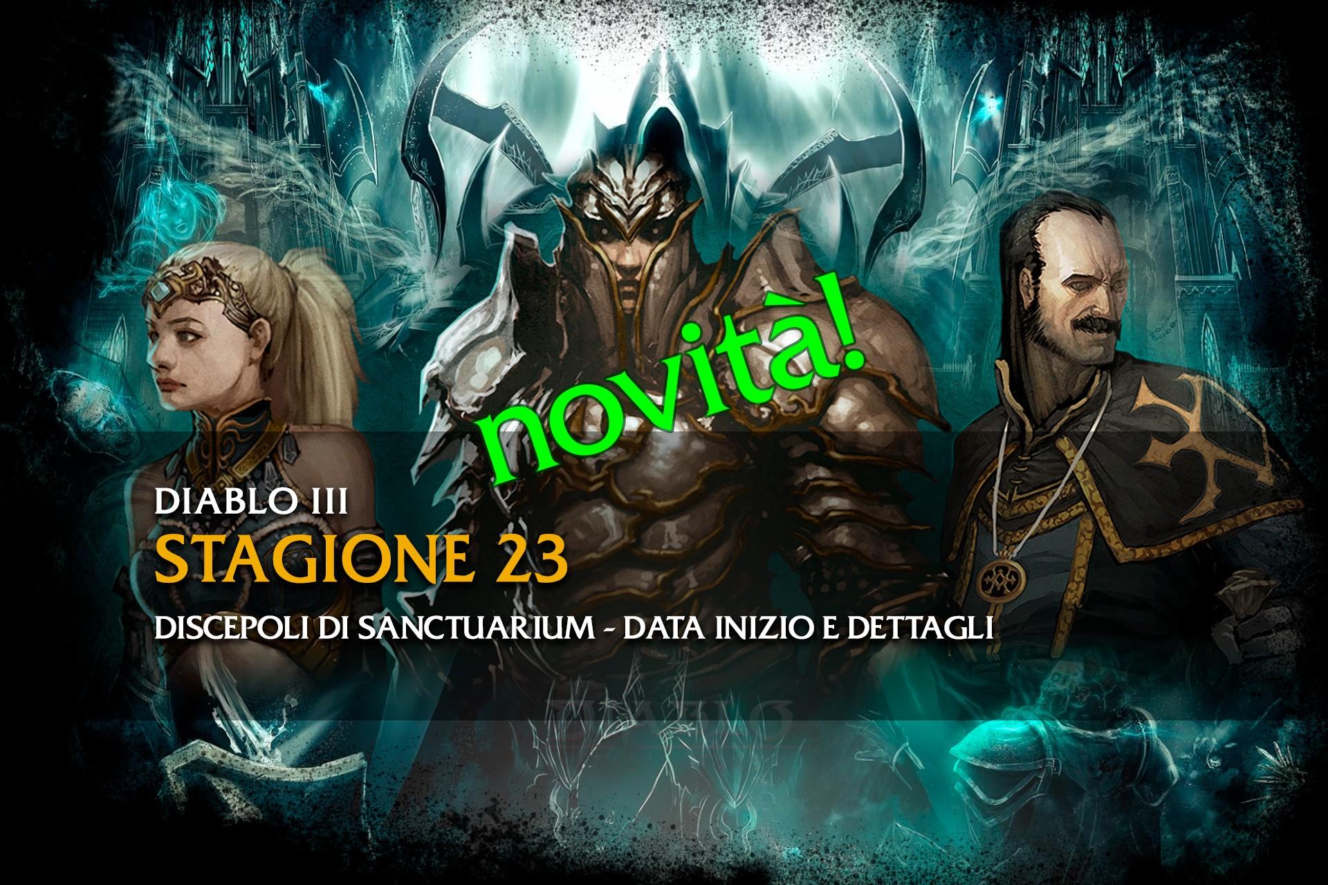Diablo 3 Stagione 23 novità