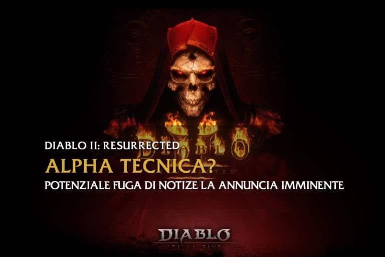 Diablo 2: Resurrected Alpha Tecnica