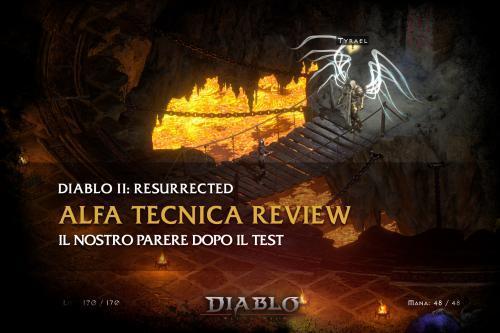 Diablo 2: Resurrected – il nostro parere sull'Alfa Tecnica
