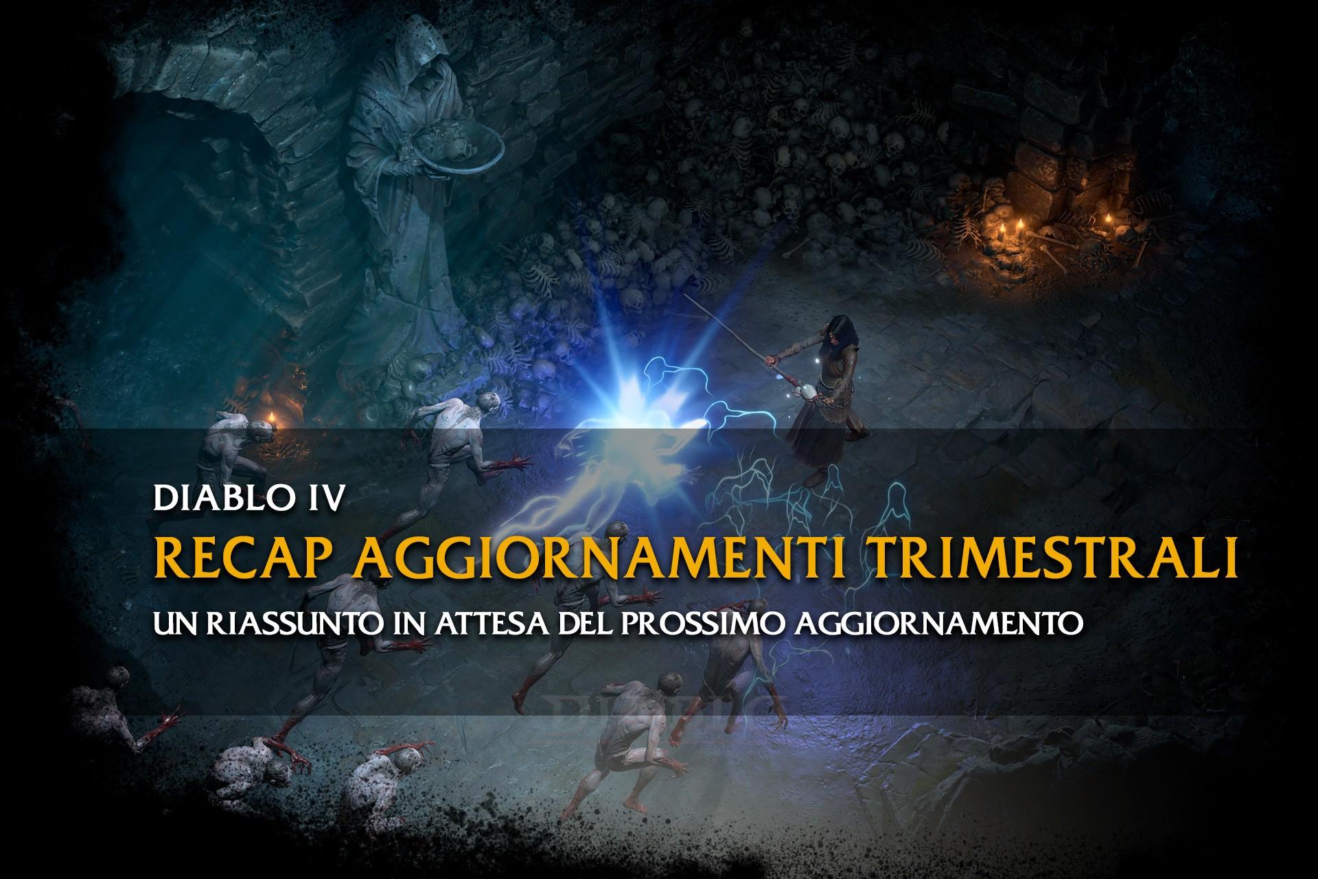 Diablo 4 - Recap degli aggiornamenti trimestrali